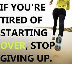 start over_stop giving up